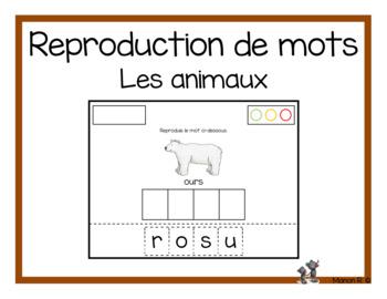 Reproduction de mots (Les animaux)