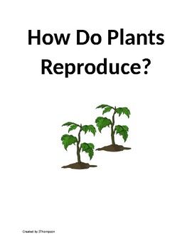 Reproduction of Plants