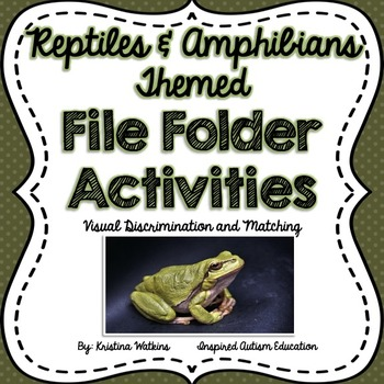 Reptile And Amphibian Themed File Folder Activities Autism