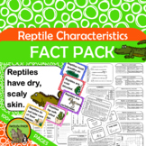 REPTILES CHARACTERISTICS Fact Pack Informational Text Reading Writing Posters