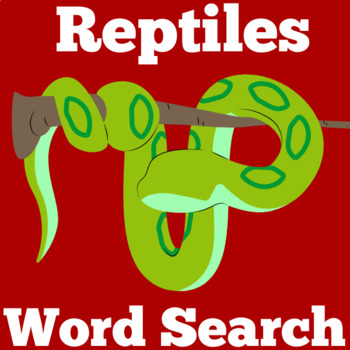 Reptiles Activity   Reptiles Word Search   Reptiles Science