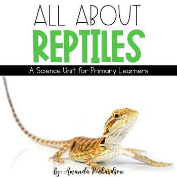 Reptiles Unit: Fact Pages, Life Cycle, Interactive Notebook Pages, and More