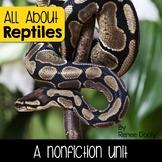 Reptiles- A Nonfiction Unit