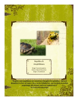 Reptiles&Amphibians Themed Nature Education Unit-Stage 2 (Magic Forest Academy)