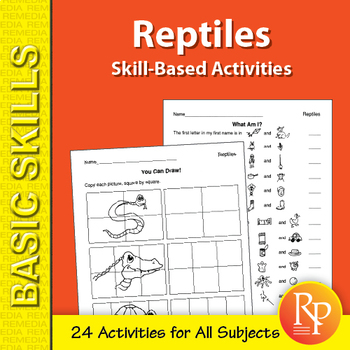 Reptiles: Skill-Based Activities for Grades 3-4