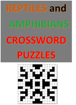 Reptiles and Amphibians Crossword Puzzles