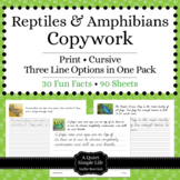 Reptiles and Amphibians Unit - Copywork - Print - Handwriting