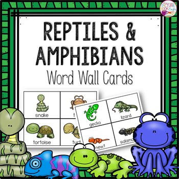 Word Wall Cards: Reptiles and Amphibians