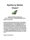 Reptiles by Melissa Stewart Vocabulary Role Play Strategy