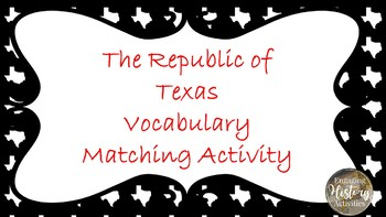 Republic of Texas Vocabulary Activity