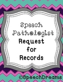 Request for Speech Records Free form {SLP Organization of Paperwork}