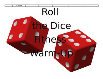 Roll the Dice Fitness Warm Up/Cooperative Learning Activity