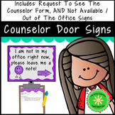 School Counselor Request To See Form and Out of the Office Signs