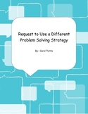 Request to Use a Different Problem Solving Strategy