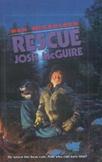 Rescue Josh McGuire by Ben Mikaelsen - ELA Unit