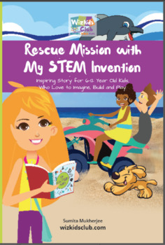 Rescue Mission with My STEM Invention: Engineering story book for kids