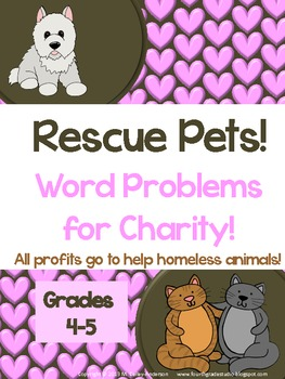 Rescue Pets! Word Problems for Charity! Grade 4-5