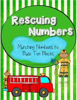 Rescuing Numbers - Using Base Ten Blocks
