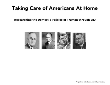 Research Activity: Presidential Domestic Policies of Truman through LBJ