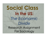 Research Assignment for Sociology  - Social Class in the U