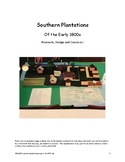 Research, Design, and Construct a Southern Plantation
