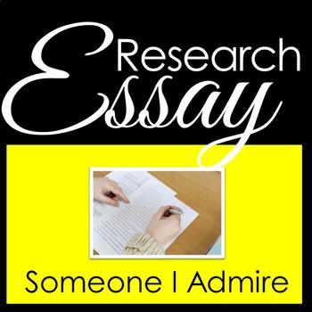 Research Essay - Someone I Admire