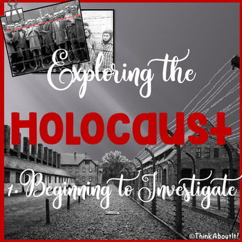 Research: Exploring the Holocaust Part 1 - Beginning to Investigate