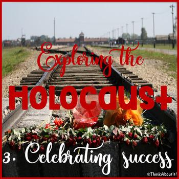 Holocaust Research: Exploring the Holocaust Part 3 - Celebrating success