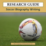 Research Guide: Soccer Biography Writing