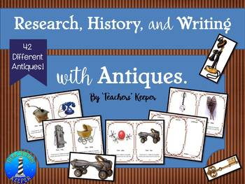 Research, History, Writing and Antiques: Writing Prompts a