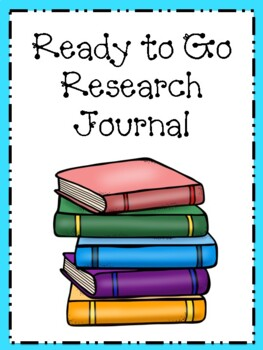 Ready to Go Student Research Journal
