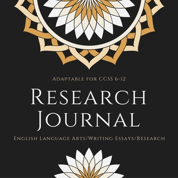 Research Journal for Common Core Research Essay-Modifiable for Grades 6-12