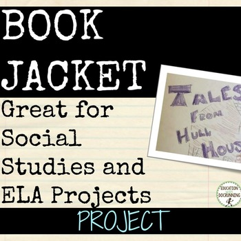 Research Mini-Project: Create a book jacket ELA or Social