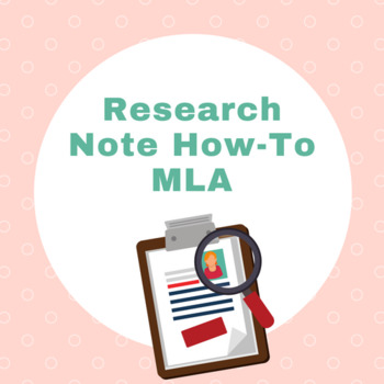 Research Note How-To MLA