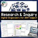 Research & Inquiry Graphic Organizers - Digital / Google Edition
