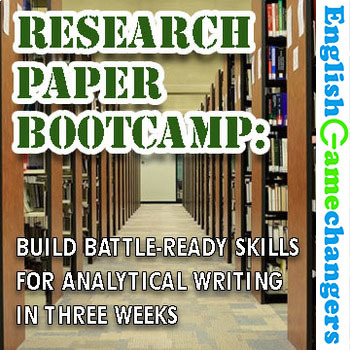Research Paper Bootcamp: Complete 3 Week Unit Guide