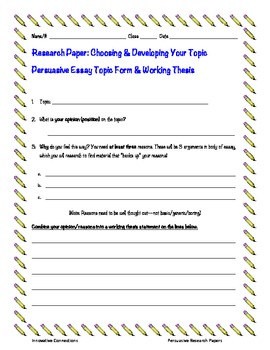 Research Paper: Choosing/Developing Topic and Working Thesis Form