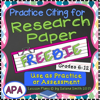 Research Paper Citing Practice Freebie - APA