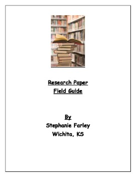 Research Paper Field Guide and extras!