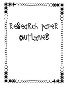 Research Paper Outlines