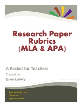 Research Paper Rubrics Packet (MLA & APA) - For Use in All Subjects