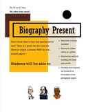 Research Paper as a Biography Present! Editable interview questions and outline.