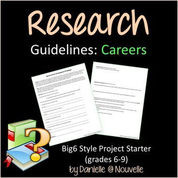 Research Project - Careers (Big6 Style)