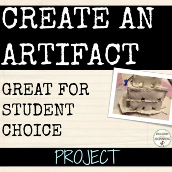 Create an Artifact Activity for Social Studies and More