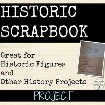 Historic Scrapbook Project for Social Studies and Research