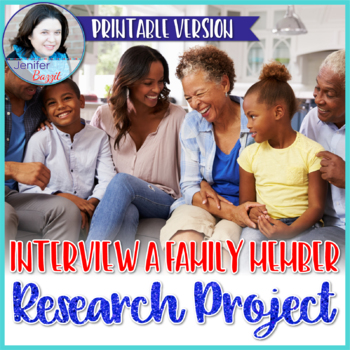 Research Project: Interview a Family Member