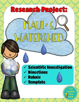 Research Project- Maui's Watershed (Scientific Investigation)