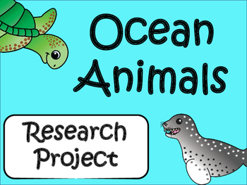 Research Project: Ocean Animals Grades 3-6