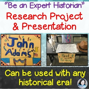 "Research Project and Presentation: ""Be an Expert Historian"" - Grades 4-7"