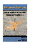 Research Prompts: 800+ Student-Centered Research Challenge